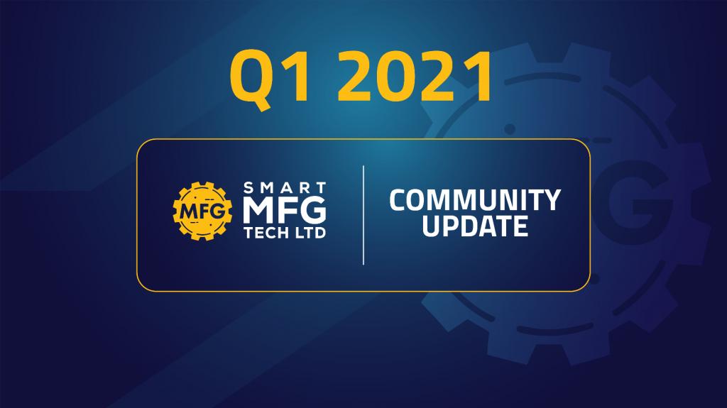 smart mfg token q1 2021 update